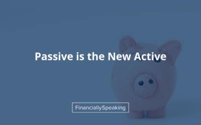 passive is the new active
