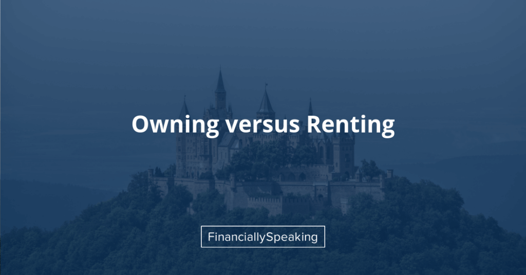 owning versus renting your home