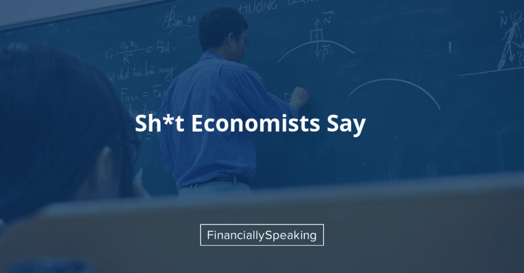 shit economists say