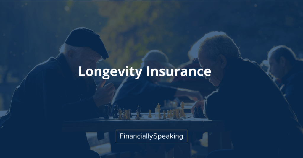 annuities and longevity insurance