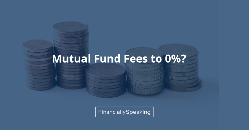 Mutual fund fees to zero percent?